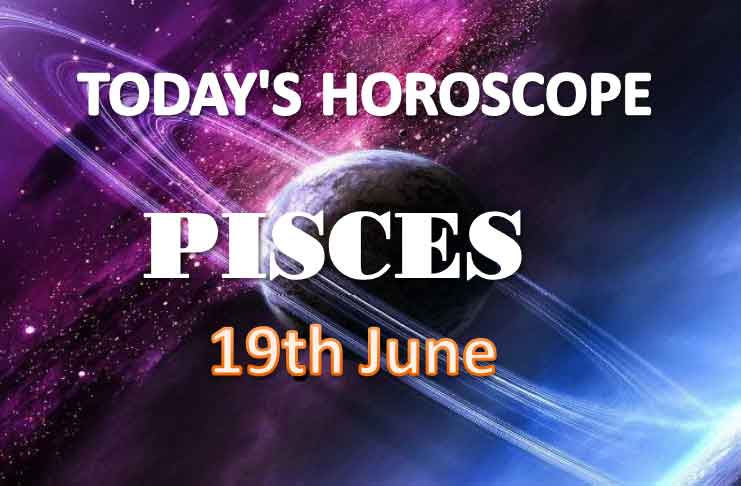 pisces daily horoscope for today saturday june 19th 2021