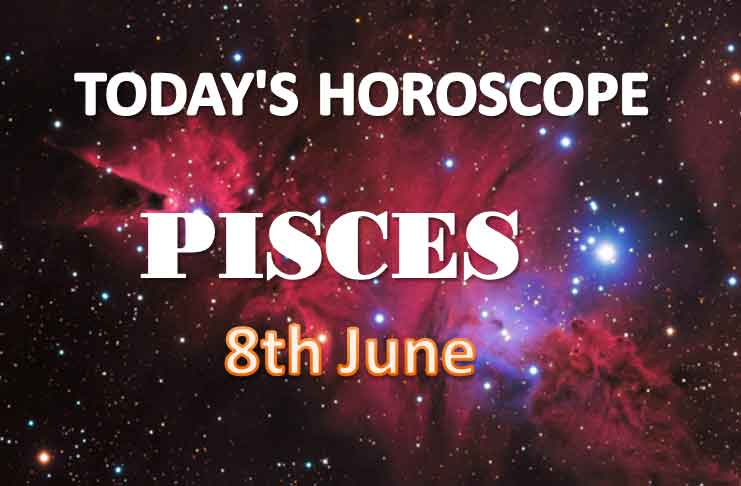 pisces daily horoscope for today tuesday june 8th 2021