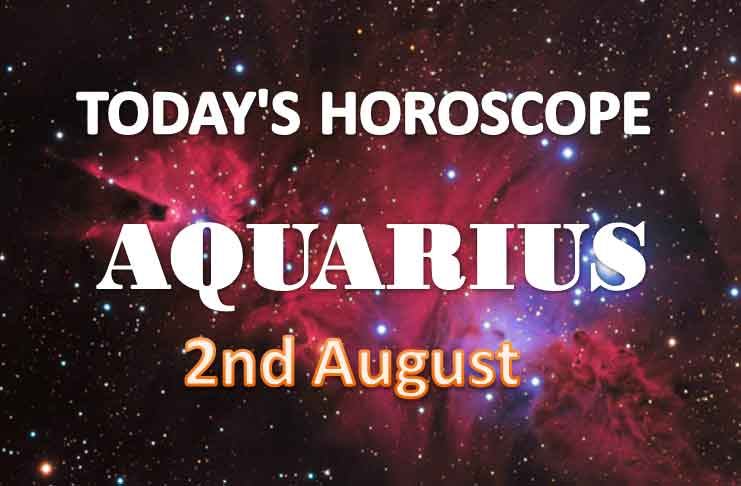 aquarius daily horoscope for today monday august 2nd 2021