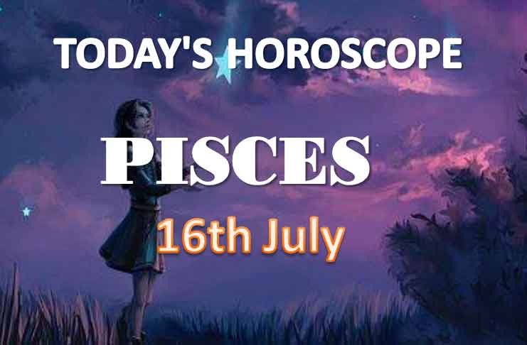 pisces daily horoscope for today friday july 16th 2021