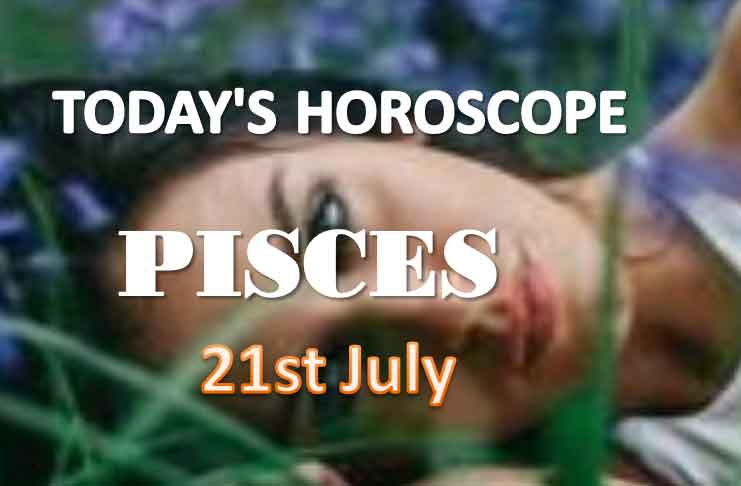 pisces daily horoscope for today wednesday july 21st 2021