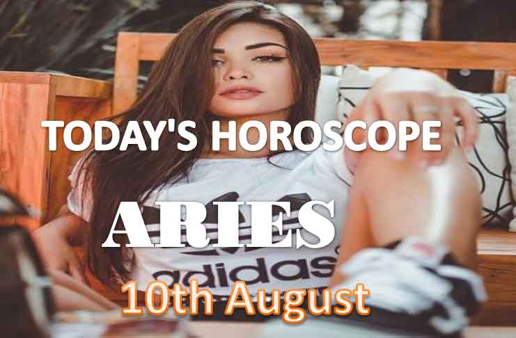 aries daily horoscope for today tuesday august 10th 2021