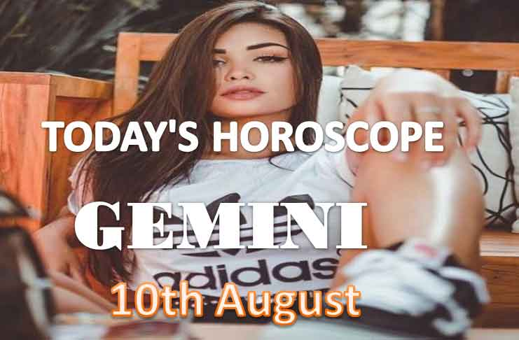 gemini daily horoscope for today tuesday august 10th 2021