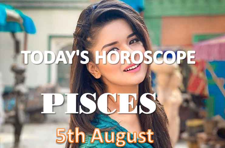pisces daily horoscope for today thursday august 5th 2021