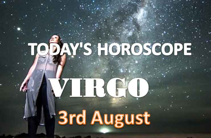 virgo daily horoscope for today tuesday august 3rd 2021