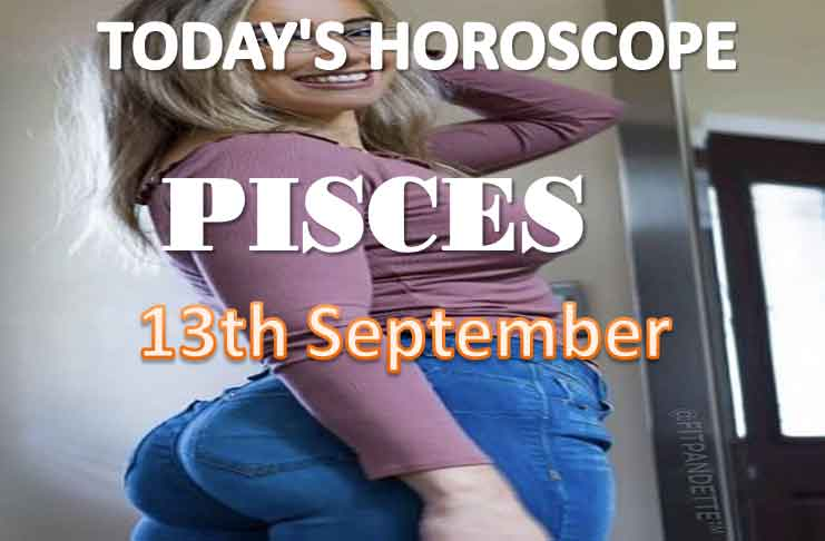 pisces daily horoscope for today monday september 13th, 2021
