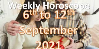 weekly horoscope 6th to 12th september 2021
